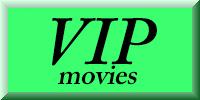 VIP movies list